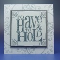 To Have And To Hold - Filigree